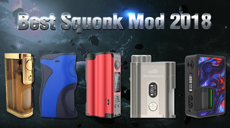Best-Squonk-Mod-2018