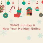XMAS Holiday & New Year Holiday Notice