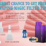 Great Chance to Get Free Vaping Magic Filter Tip