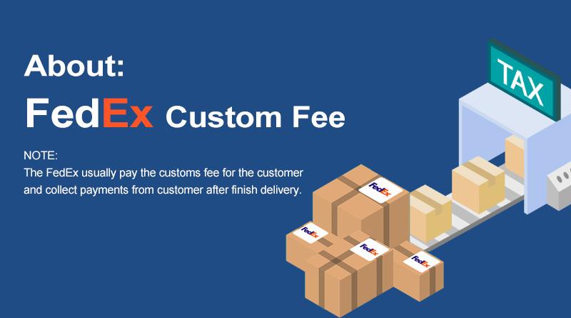 Warm Tips: About FedEx Custom Fee