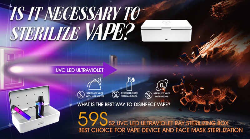 Is it necessary to sterilize vape?