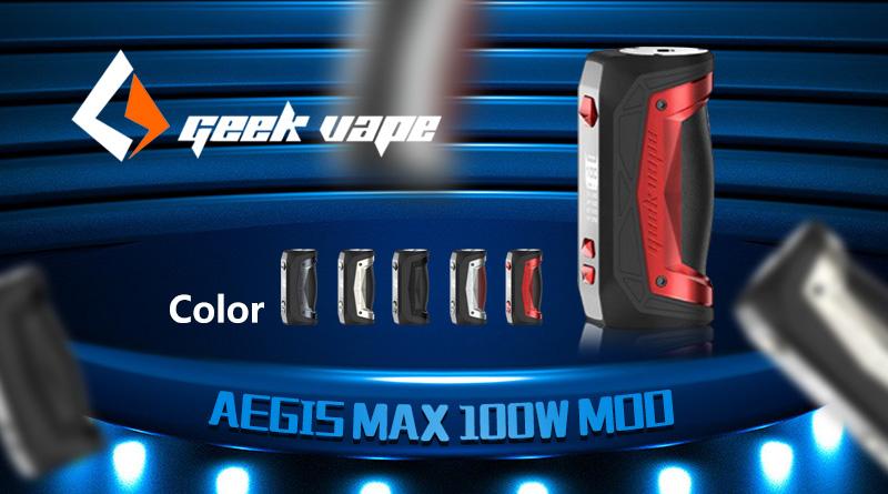 Geekvape Aegis Max 100W Mod 新品レビュー