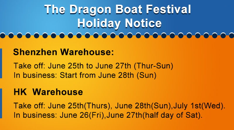 The Dragon Boat Festival Holiday Notice