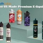10 Best US Made Premium E-liquid 2020
