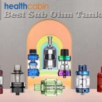 10 Best Sub Ohm Tanks 2020