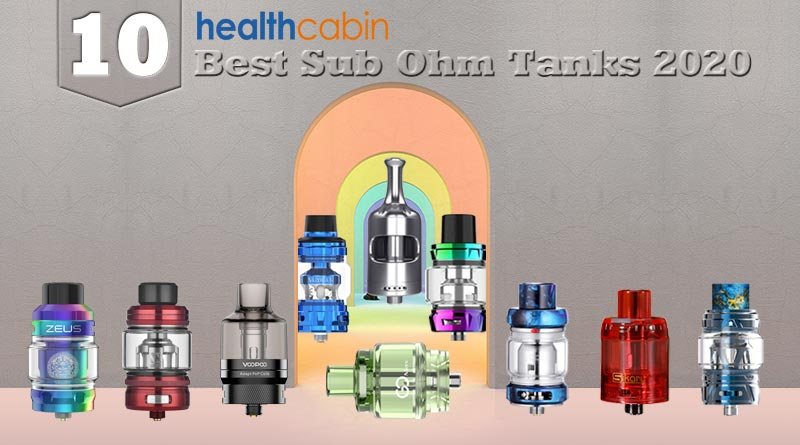 10 best sub ohm tanks