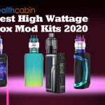 10 Best High Wattage Box Mod Kits 2020
