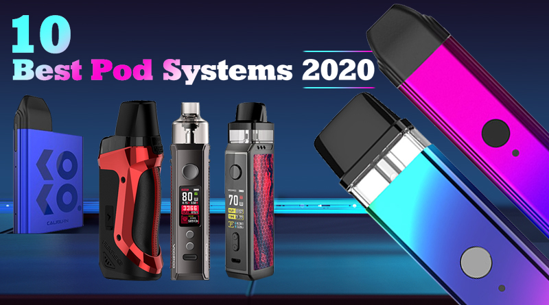 best pod systems 2020