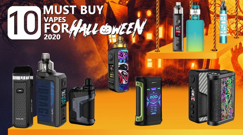 Must Buy Vapes for Halloween 2020