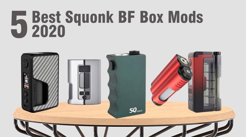 Best Squonk Box Mods 2020