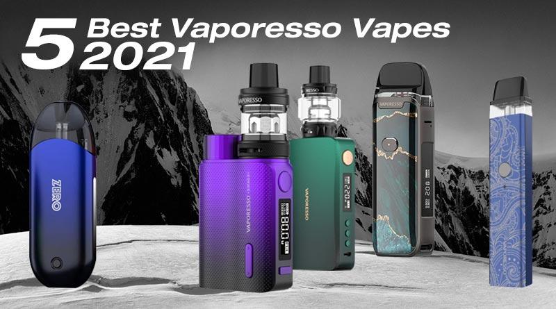5 Best Vaporesso Vapes 2021