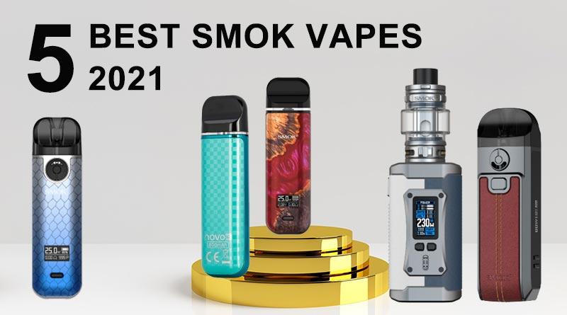 5 Best Smok Vapes 2021-0426