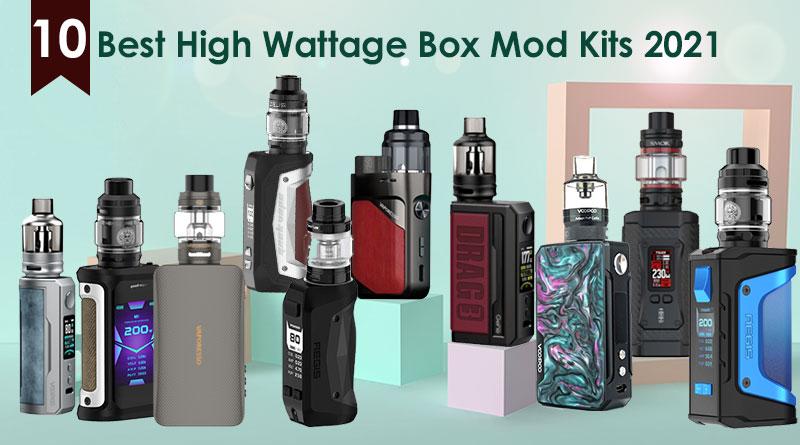 10 Best High Wattage Box Mod Kits 2021-0510