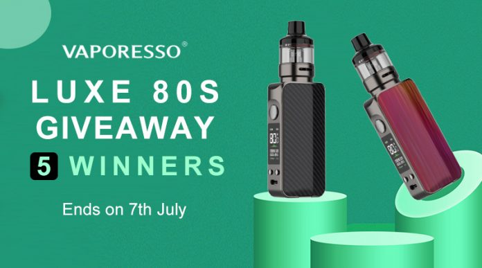 Vaporesso Luxe 80S Giveaway