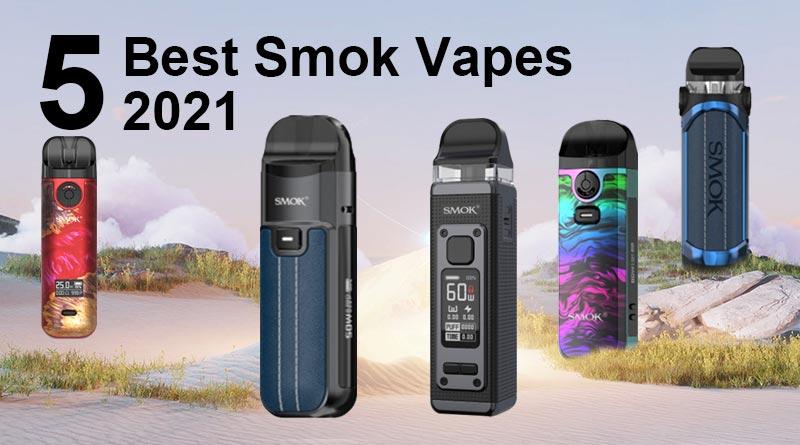 5 Best Smok Vapes 2021